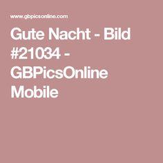 Gute Nacht - Bild #21034 - GBPicsOnline Mobile