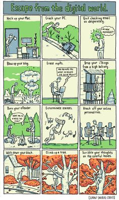 INCIDENTAL COMICS: Escape from the digital world.