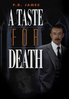 P.D. James: A Taste for Death (1988) Comm. Dalgliesh (Roy Marsden) just finished getting Scotland Yard's Sensitive Crime Squad up and running when he's buttonholed to investigate the mysterious and deadly world that lurks behind Government Minister Sir Paul Berowne's (Bosco Hogan) seemingly respectable façade. Adapted from author P.D. James's best-selling whodunit, this miniseries features the popular gumshoe from many of James's novels.