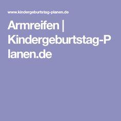 Armreifen | Kindergeburtstag-Planen.de