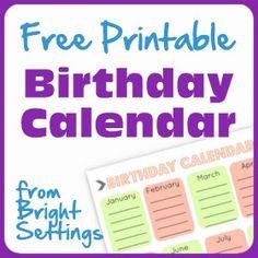 Free Printable Birthday Calendar -- a perpetual calendar to help you remember all of those birthdays!
