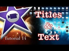 "▶ Titles and Text in iMovie 10.0.1 | Open you ""Project"" 