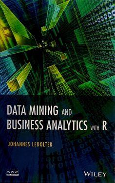 LEDOLTER, Johannes. Business analytics and data mining with R. Hoboken: John Wiley & Sons, 2013. xi, 351 p. Inclui bibliografia (ao final de cada catítulo) e índice; il. tab. quad.; 24x16cm. ISBN 9781118447147  Palavras-chave: MINERACAO DE DADOS; R/Linguagem de programação de computador; ESTATISTICA COMERCIAL.  CDU 519.6:658.15 / L474d / 2013