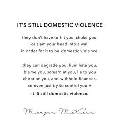 It's STILL domestic violence. #narcissist #danagarland #sociopath #domesticviolence #michaelstevens #abusequotes #survivorquotes #abuse #breakup #heartache