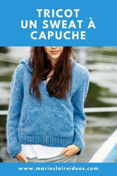 patron de tricot pour les ados tricoter un gilet sweat à capuche - Marie Claire Idées