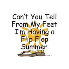 Image detail for -flip flop sayings