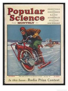 An poster sized print, approx mm) (other products available) - Swiss-American inventor Thomas Avoskan& motor cycle with skates. - Image supplied by Mary Evans Prints Online - poster sized print mm) made in the UK Science Magazine, Magazine Art, Magazine Covers, Future Magazine, Pub Vintage, Science Fiction Magazines, Weird Science, Steampunk, Popular Mechanics