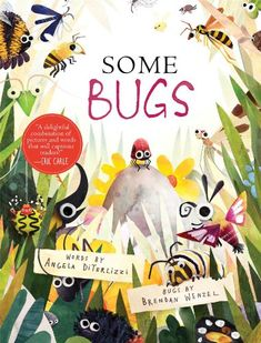 Some Bugs by Angela DiTerlizzi http://smile.amazon.com/dp/1442458801/ref=cm_sw_r_pi_dp_dVTStb00G6XA7056