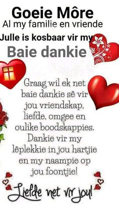 Christian Messages, Christian Quotes, Blessed Morning Quotes, Baie Dankie, Lekker Dag, Evening Greetings, Afrikaanse Quotes, Goeie More, Love My Sister