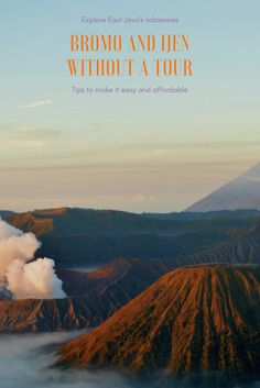 Climb two volcanoes for sunrise -- without spending too much money. Tips for visiting Bromo and Ijen, in East Java, Indonesia, without a tour.