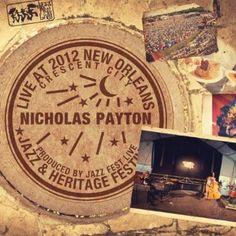 Nicholas Payton - Live At Jazzfest 2012