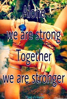 strength in unity ...