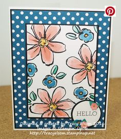 Card created using the Garden in Bloom Stamp set and the new 2016-2018 In Colors from Stampin' Up!  http://tracyelsom.stampinup.net