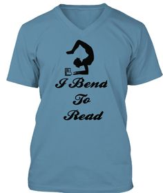 I Bend To Read Steel Blue T-Shirt  yoga tshirt, yoga shirt, funny shirt, yoga t shirts . Great Christmas or birthday gift for yoga lover, teacher and instructor. Relative searches: namaste, breathe: inhale exhale, exercise, asana, meditation, pranayama                yoga shirt,yoga shirts for women,yoga shirt men,sexy yoga shirt,yoga tee shirts,men yoga shirt, yoga mens shirt,funny yoga shirts,yoga shirts for men,yoga shirt plus size,yoga shirts men,maternity yoga shirt,yoga t shirt.