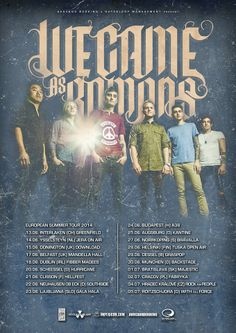 NEWS: The metalcore band, We Came As Romans, have announced they'll be touring all over Europe in June and July. You can check out the dates and details at http://digtb.us/wcartour