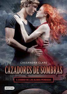 Cazadores de sombras 5. Ciudad de las almas perdidas (Cazadores De Sombras / Mortal Instruments) (Spanish Edition) by Cassandra Clare. $18.94