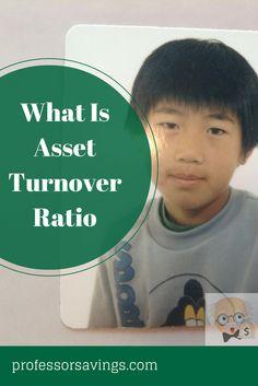 learn what asset turnover ratio is in two minutes #job #career #money Click=>> http://professorsavings.com/learn-asset-turnover-ratio-two-minutes/?utm_content=bufferc8fd1&utm_medium=social&utm_source=pinterest.com&utm_campaign=buffer