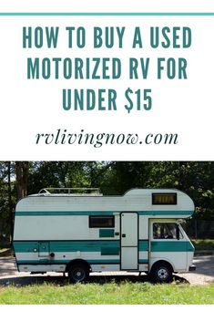 Want to know how to buy a used RV? In this article, we'll share our experience of buying a used RV before we got on the road. Used Motorhomes, Used Rvs, Living On A Budget, Rv Living, Used Rv For Sale, Used Campers, Motorhome Living, Rv Manufacturers