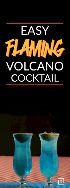Watch out, because DrinksMadeEasy's Flaming Volcano cocktail is a fiery combination of vodka, lemon lime soda, and blue curaçao that erupts into flames when you add in some 151-proof rum. Watch out for this boozy hot lava.