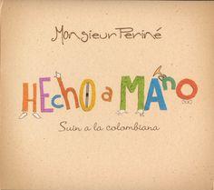 Monsieur Perine - Hecho a Mano  ( 2012 )