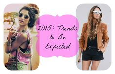 2015: Trends to Be Expected 2014 was a year full of fun, stylish trends. Whether it was a crop set outfit with a pair of knee-high boots or edgy DIY shorts and converse, this year's trends are sure to top even the cutest of 2014. So, what's going to be hot (or not!) in the New Year? Here are a few predictions made by fas...  Read More at http://www.chelseacrockett.com/wp/fashion/2015-trends-to-be-expected/.  Tags: #2015, #Clothes, #Fashion, #Newyear, #Outfit, #Statem