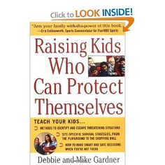 Raising Kids Who Can Protect Themselves