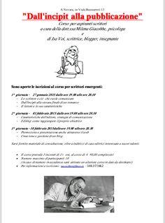 """""""Dall'incipit alla pubblicazione"""" CORSO pratico  PER SCRITTORI EMERGENTI http://isa-voi.blogspot.it/2014/12/corso-per-aspiranti-scrittori.html"""