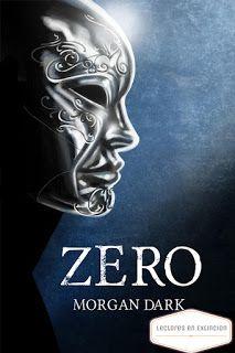Lectores en Extinción : Zero - Morgan Dark