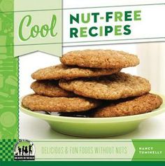 Cool Nut-Free Recipes: Delicious & Fun Foods Without Nuts by Nancy Tuminelly 641.5 TUM Presents kid-friendly recipes for such nut-free dishes as bold bean goulash and pretzel chocolate bark, and covers basic baking techniques, tools, and ingredients.