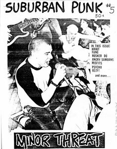 I've got Straight Edge. Rock Posters, Concert Posters, Music Posters, Minor Threat, Punk Poster, Metal Magazine, Punk Art, Psychobilly, Misfits
