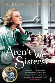 Aren't We Sisters? by Patricia Ferguson | 20 Incredible Books From The Past Year You Need To Read Right Now