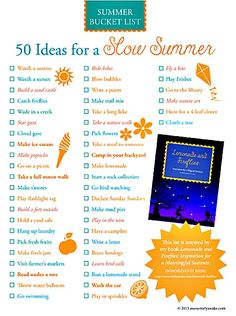 "50 Ideas for a Slow Summer.  Inspired by book:  ""Lemonade and Fireflies:  Inspiration for a Meaningful Summer"".  Summer Bucket List."