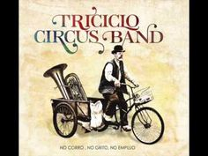 08 Amanece - Triciclo Circus Band