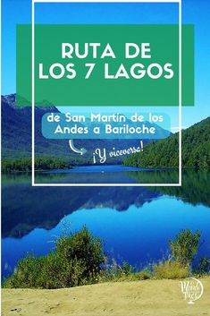 La ruta de los siete lagos es must que no podés dejar de hacer en la patagonia argentina. Conocé cómo hacerla de una punta a la otra. #Lagos #nahuelhuapi #patagonia #argentina #bariloche #sanmartindelosandes #rutasietelagos #montaña #surargentino