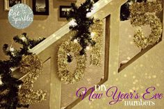 DIY Garland Numbers. New Years Eve, or even birthdays! Super easy and cheap!