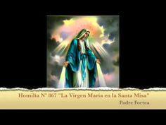 """""""La virgen María en la Santa Misa"""" - YouTube"""