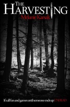 The Harvesting - Melanie Karsak 5 out of 5 Stars Review