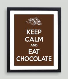 8x10 Keep Calm and Eat Chocolate Art Print  by NatalieDesignStudio,