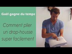 Comment plier un drap-housse - Gaël gagne du temps - YouTube