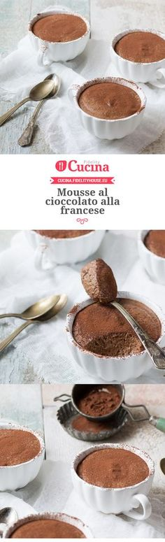 Mousse al cioccolato alla francesce French chocolate mousse with our user Beatrice. Join our community and send your recipes! Pudding Recipes, Cake Recipes, Dessert Recipes, My Favorite Food, Favorite Recipes, French Chocolate, Mousse Dessert, Cooking Cake, Sweet Cakes