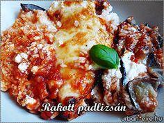 Rakott padlizsán Baking, Ethnic Recipes, Food, Lasagna, Bakken, Essen, Meals, Backen, Yemek