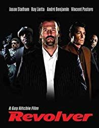 Revolver Revolver Directed & Written by Produced by Starring Francesca Annis, Ray Liotta, Mark Strong, Luc Besson, Movie Talk, Guy Ritchie, Jason Statham, Revolver, Cinematography
