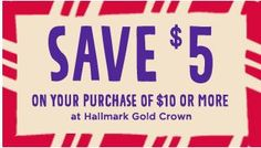 Hallmark – $5 off Purchases of $10 or More!