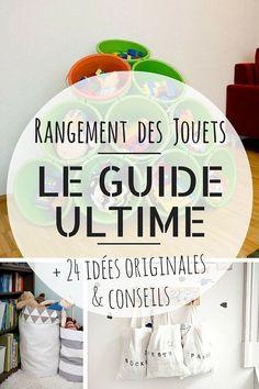 Rangement Jouet : LE Guide Ultime (+ 24 Idées Originales & Astuces)
