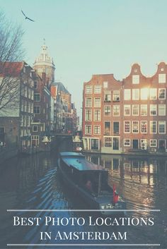 Best places to take photos in Amsterdam