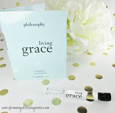 Notes from My Dressing Table: Sample Saturday | Philosophy Living Grace