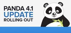 Panda update will begin during this week only and it will continue till next week until it is completed affecting to of search queries.