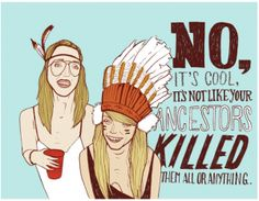 """Today's Headline: """"The Difference Between Cultural Exchange and Cultural Appropriation""""  Cultural appropriation is a real issue because it demonstrates the imbalance of power that still remains between cultures that have been colonized and the ex-colonizers. But even if the line between exchange and appropriation bends, twists, and loop-de-loops in ways it would take decades of academic thought to unpack, it has a definite starting point: Respect."""
