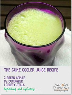 This is one coooool cuke juice recipe!  (super good for the skin)