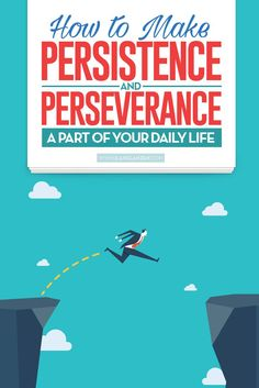 Getting into the habit of giving up when difficulties or obstacles arise is easy. You start something new and exciting, you face an obstacle, you give up, and the circle starts again. Common excuses help you move through this circle of failure with ease | http://www.ilanelanzen.com/personaldevelopment/how-to-make-persistence-and-perseverance-a-part-of-your-daily-life/